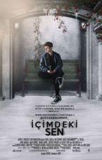 İÇİMDEKİ SEN  by Hiddennumber_