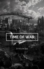Time of war by Nick_wilson24