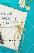 Diario de uma aventura [em revisão]  by Bianca_Ellen