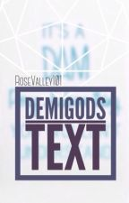 Demigods Text by Rosevalley101