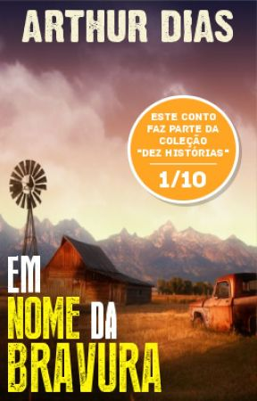 Em Nome da Bravura by ArthurDias