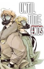 Until Time Ends [UsUk] by thealphagay