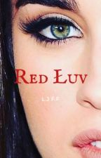 Red Łuv by ArianaGrandeBabe