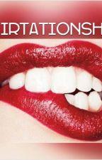 Flirtationship by EllaSainsbury