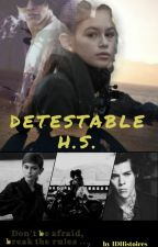 Detestable~H.S (PAUSE) by 1Dhistoires