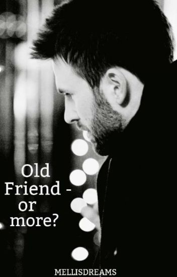 Old Friend - or more?