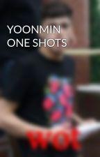 YOONMIN ONE SHOTS by HarryDoYouNeedLube