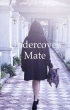 Undercover Mate by taste_like_poison