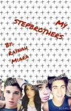 My Stepbrothers by RaynahMiara