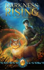 Darkness Rising: Book One of The Catmage Chronicles by myourish