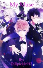 My Muse (A Diabolik Lovers Fanfic) by Dillpickle913