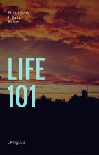 LIFE 101 by _king_lia