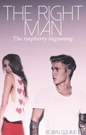 The Right Man 1 - the raspberry beginning