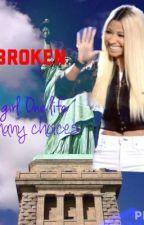 Broken by templethequeen