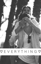 Everything ||Editando|| by sonrioxrcande