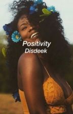 Positivity by disdeek