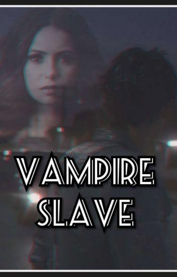 Vampire slave//HS