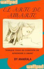 El arte de amarte by anairala