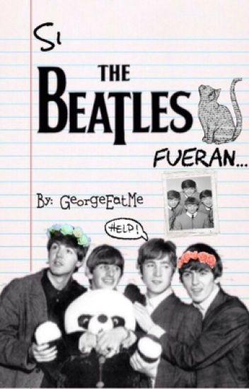 Si los Beatles fueran...