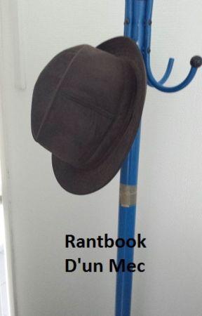 Rantbook d'un mec by LawrenceSingclear