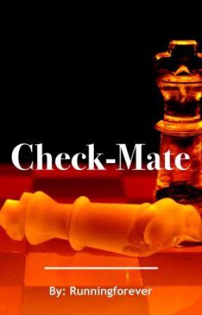 Check-Mate by Runningforever