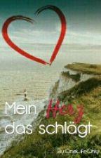 Mein Herz, das schlägt by OneLifeOnly