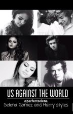 Us Against The World by perfectSelena