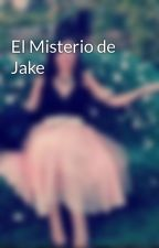 El Misterio de Jake by BecaAberdeen
