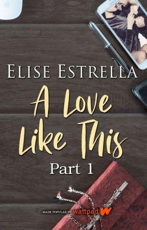 A Love Like This (FFTB #2) by elisestrella