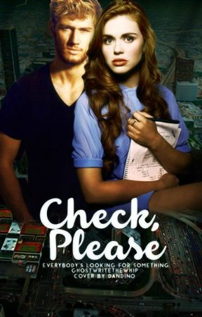 Check, Please (Book #2) by ghostwritethewhip