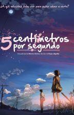 Cinco Centímetros Por Segundo by JenhraHisuky