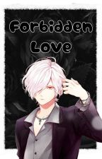 Forbidden Love (Subaru × Reader) by Diabolik-Writer213