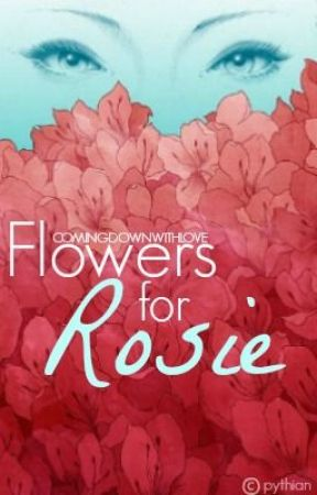 Flowers For Rosie (One Direction) by ComingDownWithLove