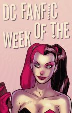 DC Fanfic of the Week by dccommunity