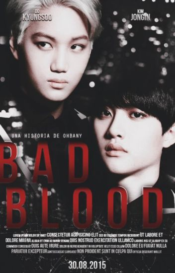 Bad Blood » Kaisoo/KaiDo