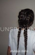 Unspoken by perfectphobia