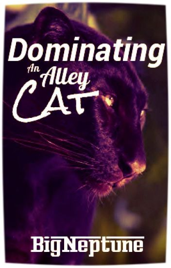 Dominating an Alley Cat (boyxboy)