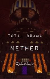 Total Drama Nether by Radishologist