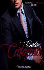 Belo Cafajeste - Duologia Castelli - Livro 1 (Repostando) by EternaMatias