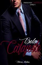 Belo Cafajeste - Duologia Castelli - Livro 1 (Degustação) by EternaMatias