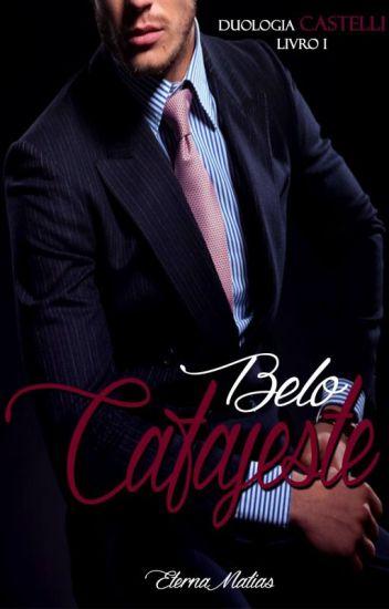Belo Cafajeste - Duologia Castelli - Livro 1 (Degustação)