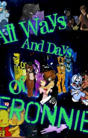 ~ All Ways And Days Of Fronnie ~ One Shots ~