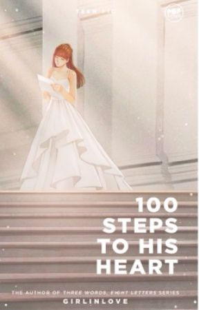 100 Steps To His Heart [Published Book] by Girlinlove