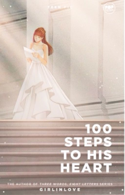 100 Steps To His Heart [Ongoing Series] by Girlinlove