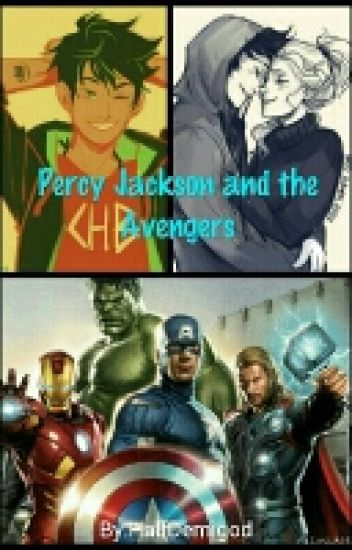 Percy Jackson and the Avengers(Percy Jackson Fanfiction)