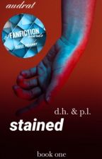 stained (phan) || book #1 by audrat