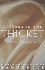 Ribbons in the Thicket (The Secret of Moonacre) by kaonnette