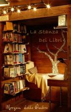 La stanza dei libri (In Revisione) by morgandelleombre