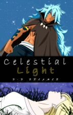 Celestial Light (Fairy Tail Fanfiction) by d-d_dreamer