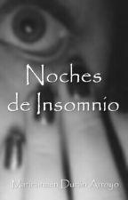 Noches de Insomnio by MariaDuran-